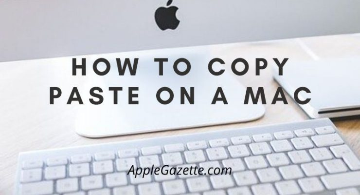 how to copy paste on mac