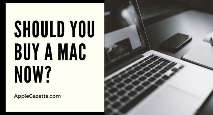 Should I Buy a Mac Now?
