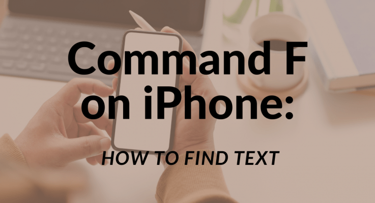 Command F on iPhone: How to Find Text